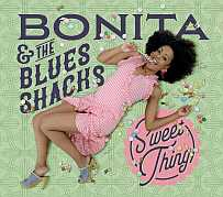 CD 'Bonita & The Blues Shacks - Sweet Thing'